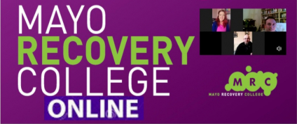 Join Our Mayo Recovery College Online Sessions